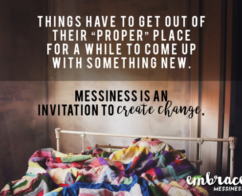 Embrace-messiness-02